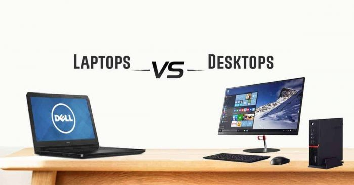 Comparison laptop or desktop pros and cons table