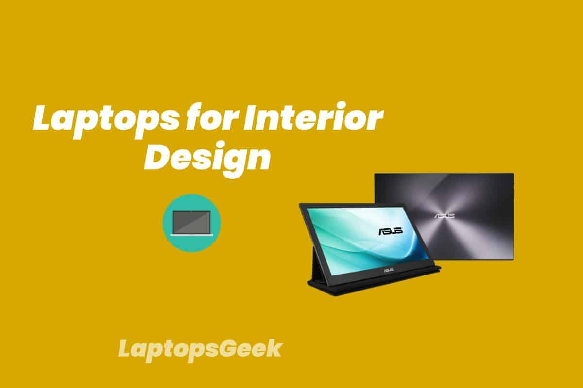 10 Best Laptops For Interior Design In 2020 Laptopsgeek