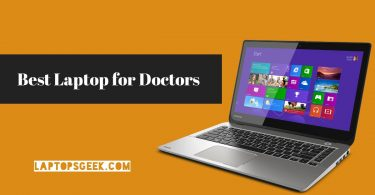 Best laptop for Doctors